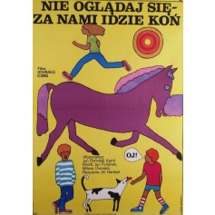 Dont Turn Around Theres a Horse Following Us Jirí Hanibal