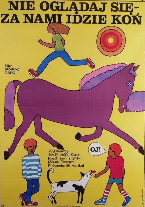 Nie oglądaj się, za nami idzie koń Jirí Hanibal