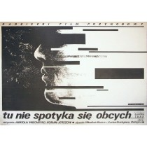 There Are No Strangers Here Anatoli Vekhotko Witold Dybowski Polish Poster