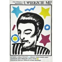 Believe Me Laszlo Mihalyfy Maria Ihnatowicz Polish Poster