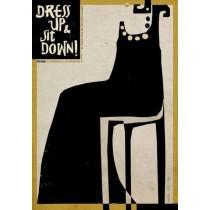 Dress up sitt down Ryszard Kaja Polish Poster