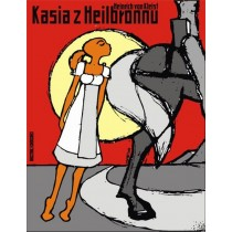 Katie of Heilbronn or The Trial by Fire, Heinrich von Kleist Michał Książek Polish Poster