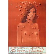 I Won't Love You Janusz Nasfeter Franciszek Starowieyski Polish Poster