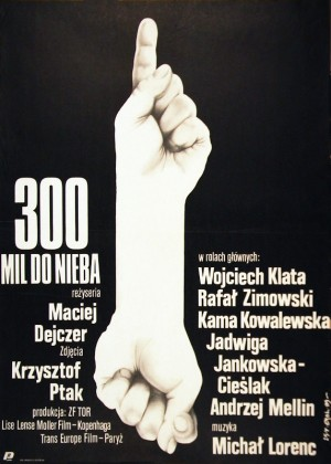 300 Miles to Heaven Jakub Erol Polish movie poster