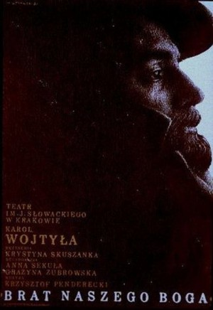 Brother of our God, Karol Wojtyła Mieczysław Górowski Polish theater poster