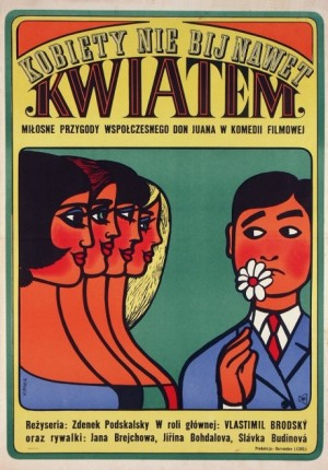 Never Strike a Woman Even with a Flower Maciej Hibner Polish Poster