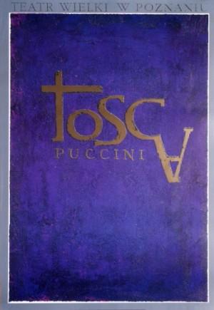 Tosca Giacomo Puccini Ryszard Kaja Polish opera poster