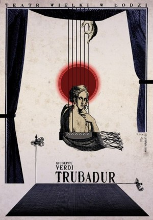 Il Trovatore  Ryszard Kaja Polish opera poster