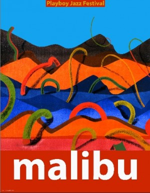 Malibu Playboy Jazz Festival Leonard Konopelski Polish music poster
