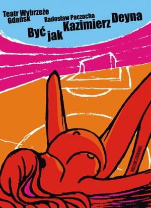 To be like Kazimierz Deyna Michał Książek Polish theater poster