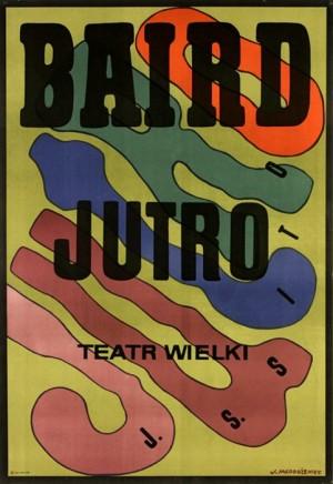 Baird Tomorrow Jan Młodożeniec Polish opera poster