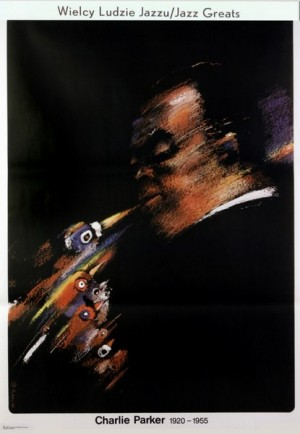Charlie Parker Jazz Greats Waldemar Świerzy Polish music poster