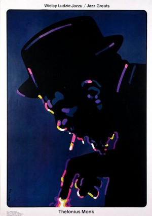 Thelonius Monk Jazz Greats  Waldemar Świerzy Polish music poster