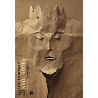 King Roger Karol Szymanowski Tomasz Bogusławski Polish Opera Posters