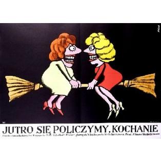 Zitra to roztocime, drahousku... Petr Schulhoff Jerzy Flisak Polish Film Posters