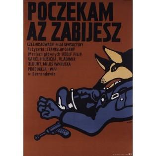 Pockam, az zabijes Jerzy Flisak Polish Film Posters