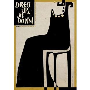Dress up sitt down Ryszard Kaja Polish Poster Art Advertising Tourism Travels Political Sport Judaica Posters