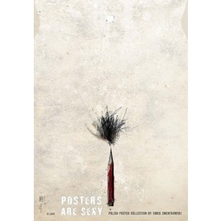 Posters are sexy, pencil Ryszard Kaja Polish Exhibition Posters