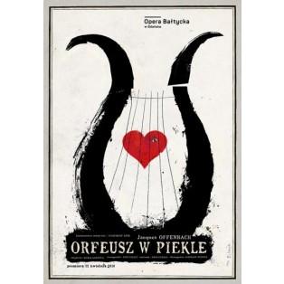 Orpheus in the Underworld Jacques Offenbach Ryszard Kaja Polish Opera Posters