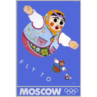 Moscow 80 Moscow Fly To Moscow Leonard Konopelski Polish Poster Art Advertising Tourism Travels Political Sport Judaica Posters
