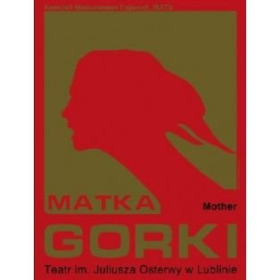 Mother Maxim Gorki Leonard Konopelski Polish Theater Posters