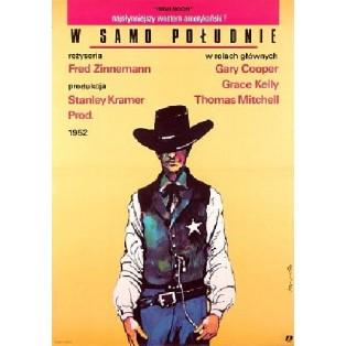High Noon Fred Zinnemann Grzegorz Marszałek Polish Film Posters