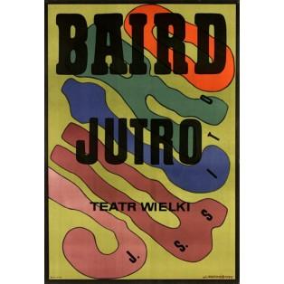 Baird Tomorrow Jan Młodożeniec Polish Opera Posters