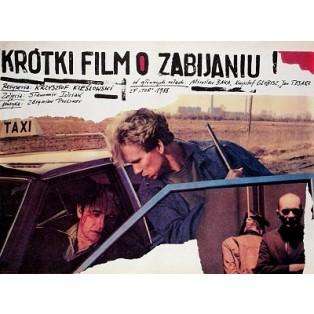 Short Film About Killing Krzysztof Kieślowski Andrzej Pągowski Polish Film Posters