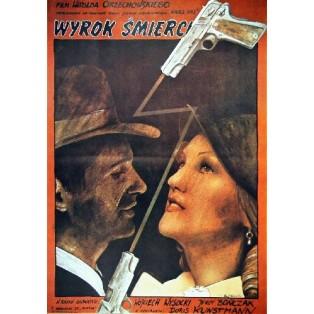 Death Sentence Witold Orzechowski Andrzej Pągowski Polish Film Posters