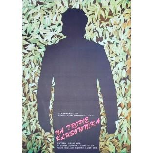 On the trail of the poacher Vaclav Gajer Krystyna Hoffman-Pągowska Polish Film Posters