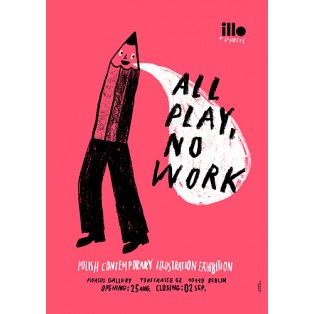 All play no work Tymek Jezierski Polish Exhibition Posters
