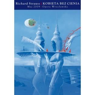 The woman without a shadow Richard Strauss Wojciech Siudmak Polish Opera Posters
