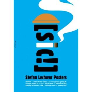 Stefan Lechwar Posters sic!  Tomasz Kipka Polish Exhibition Posters