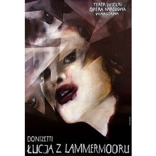 Lucia di Lammermoor Gaetano Donizetti Wiktor Sadowski Polish Opera Posters
