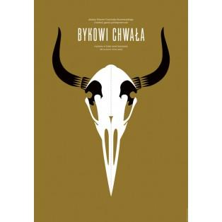 Glory to The Bull Franciszek Starowieyski Joanna Górska Jerzy Skakun Polish Exhibition Posters