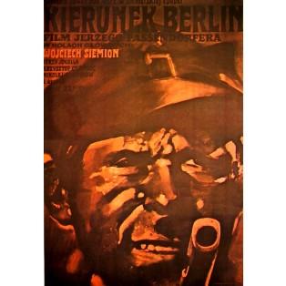 Heading for Berlin Jerzy Passendorfer Waldemar Świerzy Polish Film Posters