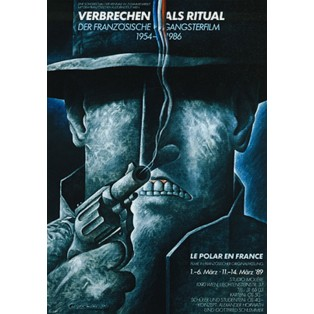 Crime as Ritual, The french gangster film 1954-1986 Leszek Wiśniewski Polish Film Posters