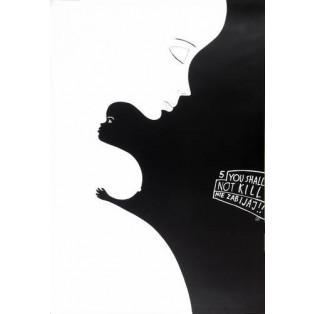 5th - You shall not kill Leszek Żebrowski Polish Poster Art Advertising Tourism Travels Political Sport Judaica Posters