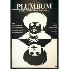 Plumbum, or The Dangerous Game Vadim Abdrashitov