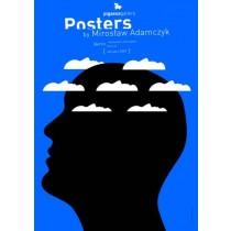 Posters by Mirosław Adamczyk 2009 Mirosław Adamczyk Polnische Plakate