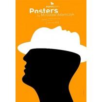 Posters by Mirosław Adamczyk 2010 Mirosław Adamczyk Polnische Plakate
