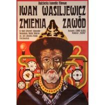 Iwan Wassiljewitsch wechselt den Beruf Jakub Erol Polnische Plakate