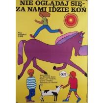 Schau dich nicht um, uns folgt ein Pferd Jirí Hanibal Maria Ihnatowicz Polnische Plakate