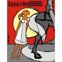 Käthchen von Heilbronn, Heinrich von Kleist Michał Książek Polnische Plakate