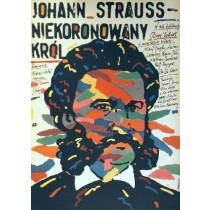 Johann Strauss Der König ohne Krone Andrzej Pągowski Polnische Plakate