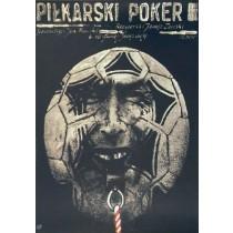 Fußballpoker Janusz Zaorski Andrzej Pągowski Polnische Plakate