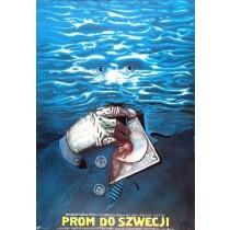 Fähre nach Schweden Włodzimierz Haupe Marek Płoza-Doliński Polnische Plakate