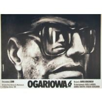 Ogaryova Str. 6 Boris Grigorev Krzysztof Bednarski Polnische Plakate