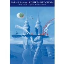 Frau ohne Schatten Richard Strauss Wojciech Siudmak Polnische Plakate