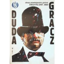Duda Gracz Bilder aus der Provinz 2000 Waldemar Świerzy Polnische Plakate